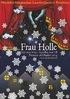 """Plakat zu """"Frau Holle"""" von Birgit Voß"""