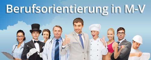 Banner für http://www.regierung-mv.de/cms2/Regierungsportal_prod/Regierungsportal/de/wm/Themen/Ausbildung/Berufsorientierung/index.jsp