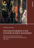 Corinna Schulz: Von Bastarden und natürlichen Kindern. Der illegitime Nachwuchs der mecklenburgischen Herzöge 1600–1830, Köln / Weimar / Wien, Böhlau 2015, 332 S., ISBN 978-3-412-22425-7, 45,00 €