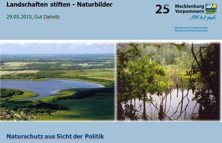 Naturschutz aus Sicht der Politik