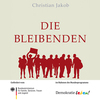 Foto: Die Bleibenden. 13.07.2016, 19 Uhr, Landeszentrale Schwerin.